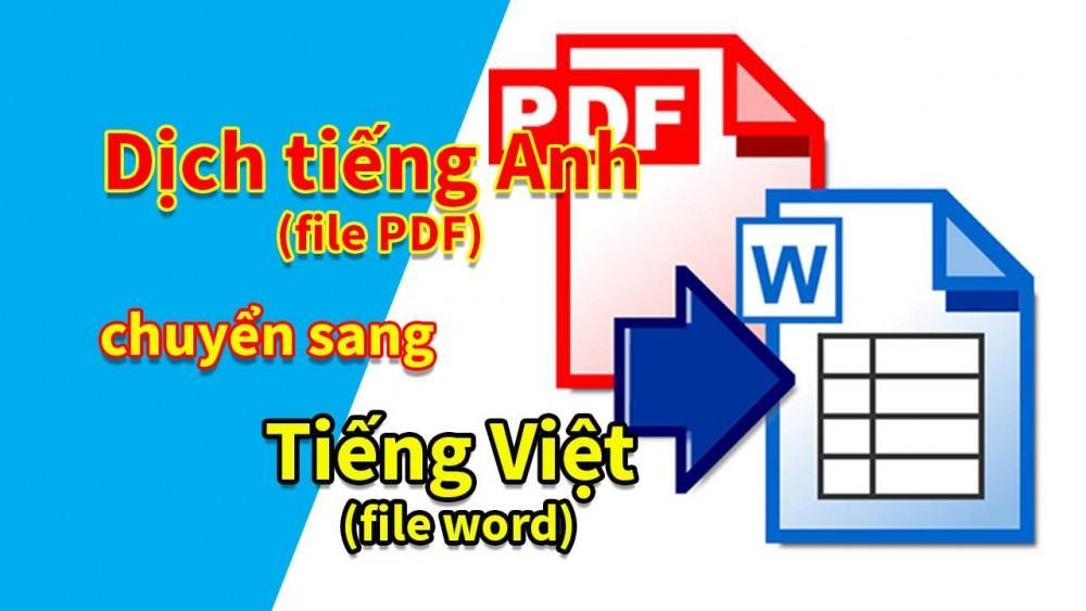 Tổng Hợp Phương Pháp Dịch File Tiếng Anh Sang Tiếng Việt Mới Nhất 2020